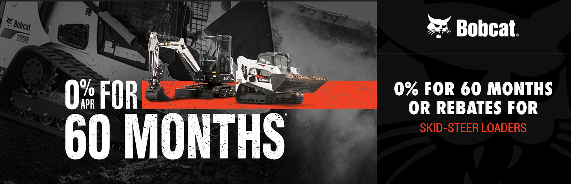 Bobcat: 0% for 60 Months Or Rebates for Skid-Steer Loaders