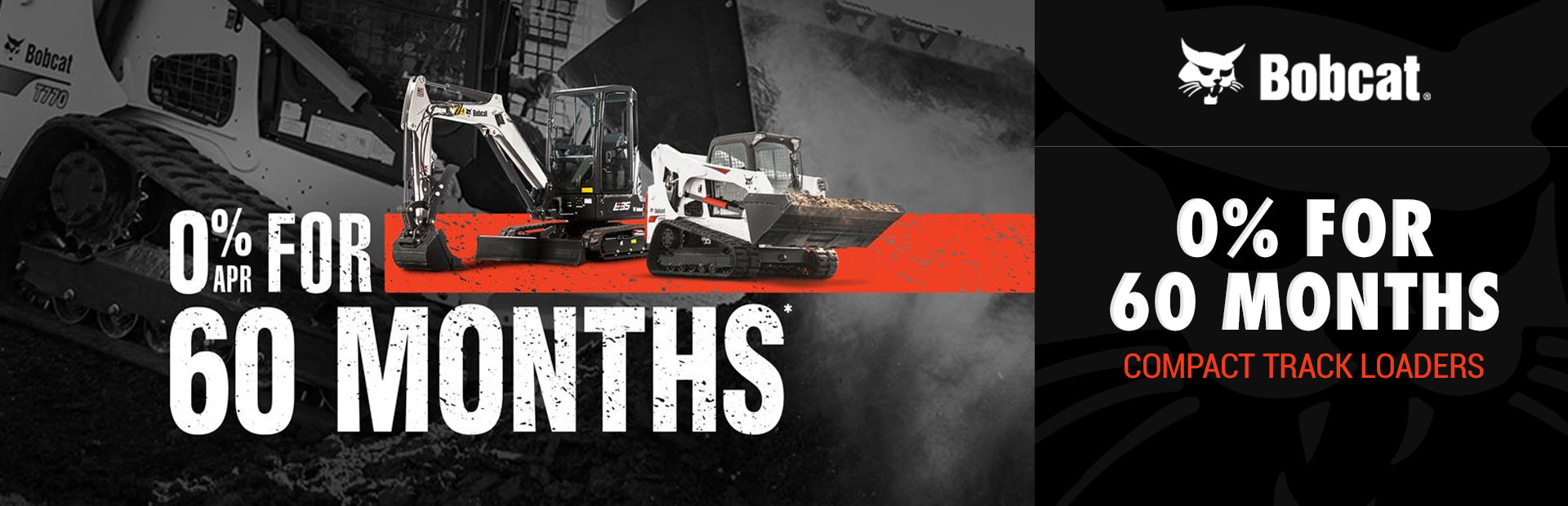 Bobcat: 0% for 60 Months for Compact Track Loaders