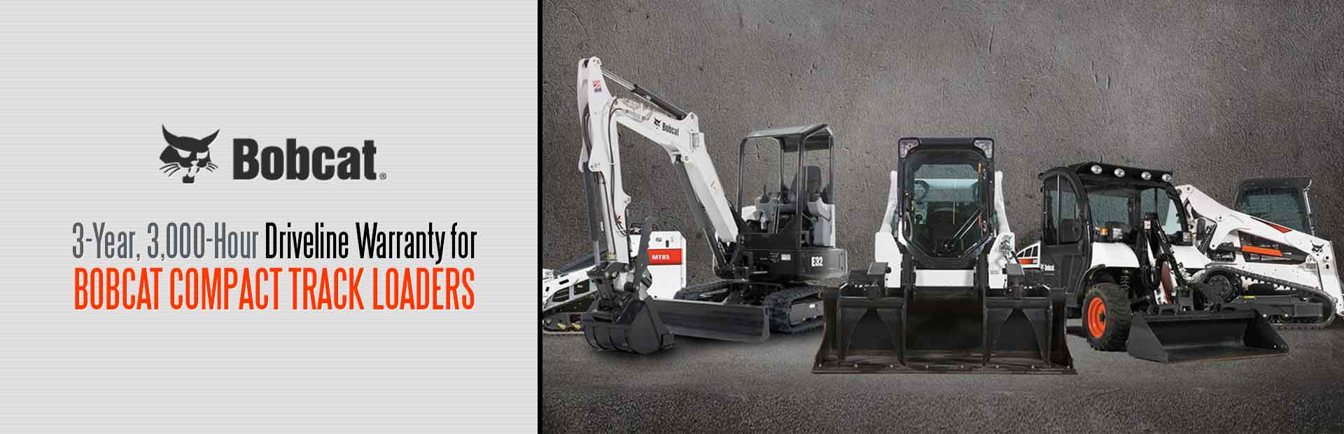 Bobcat: 3Yr 3KHr Driveline Warranty Compact Track Loaders