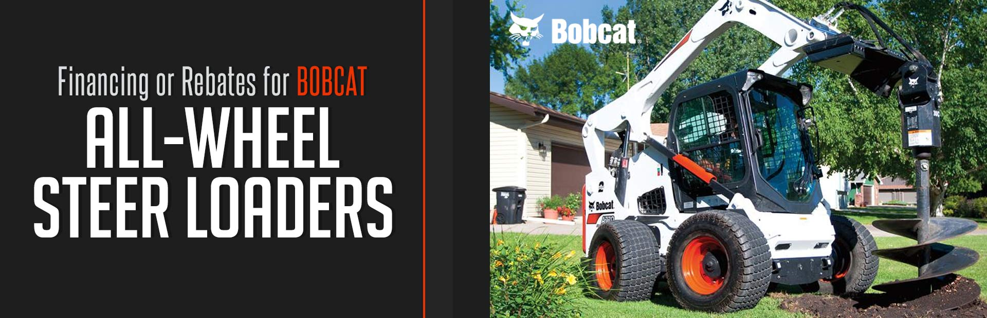 Bobcat: Financing or Rebates for All-Wheel Steer Loaders
