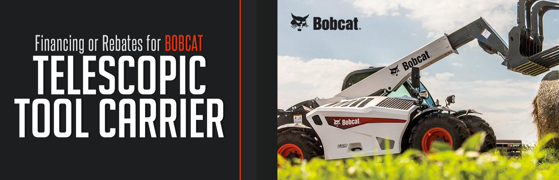 Bobcat: Financing or Rebates for Telescopic Tool Carrier