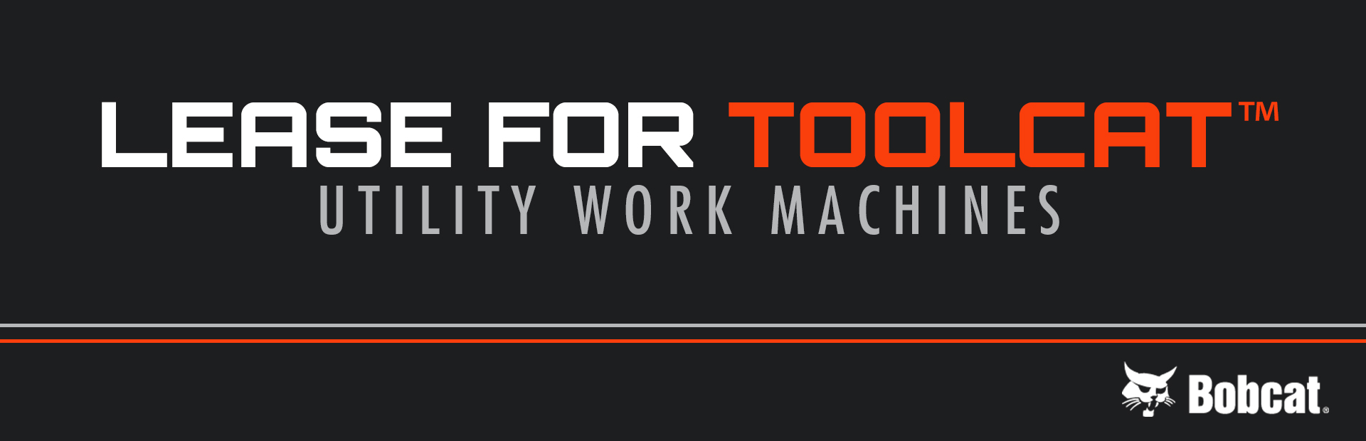Bobcat: Lease for Toolcat™ Utility Work Machines