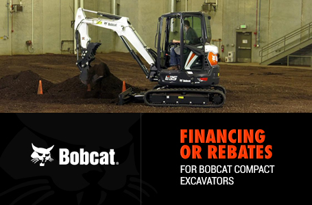 Financing or Rebates for Bobcat Compact Excavators
