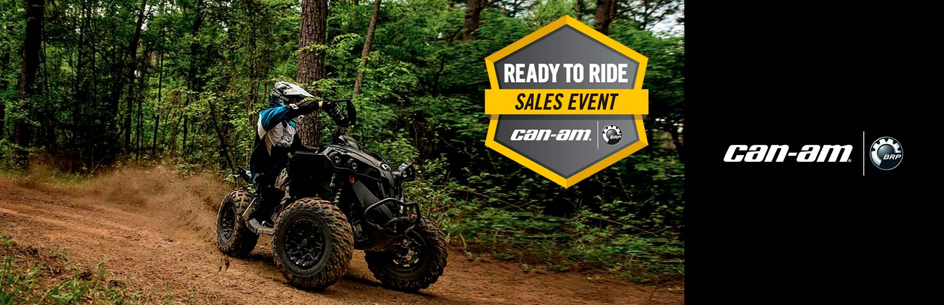 Can-Am: Ready to Ride Sales Event - Renegade