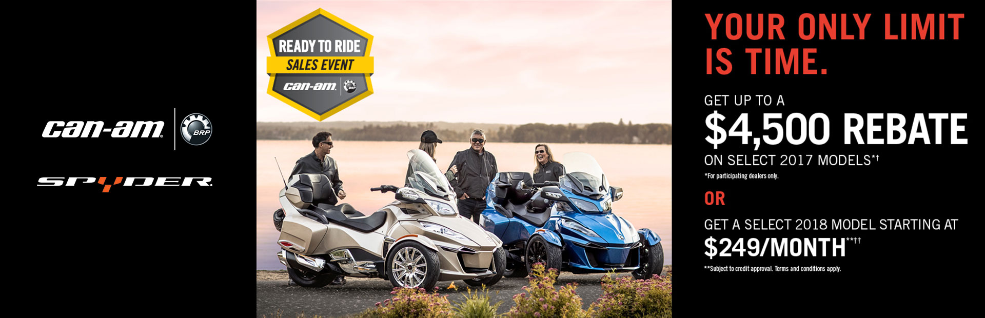 Can-Am: Ready to Ride Sales Event - 2017 Models (Spyder)