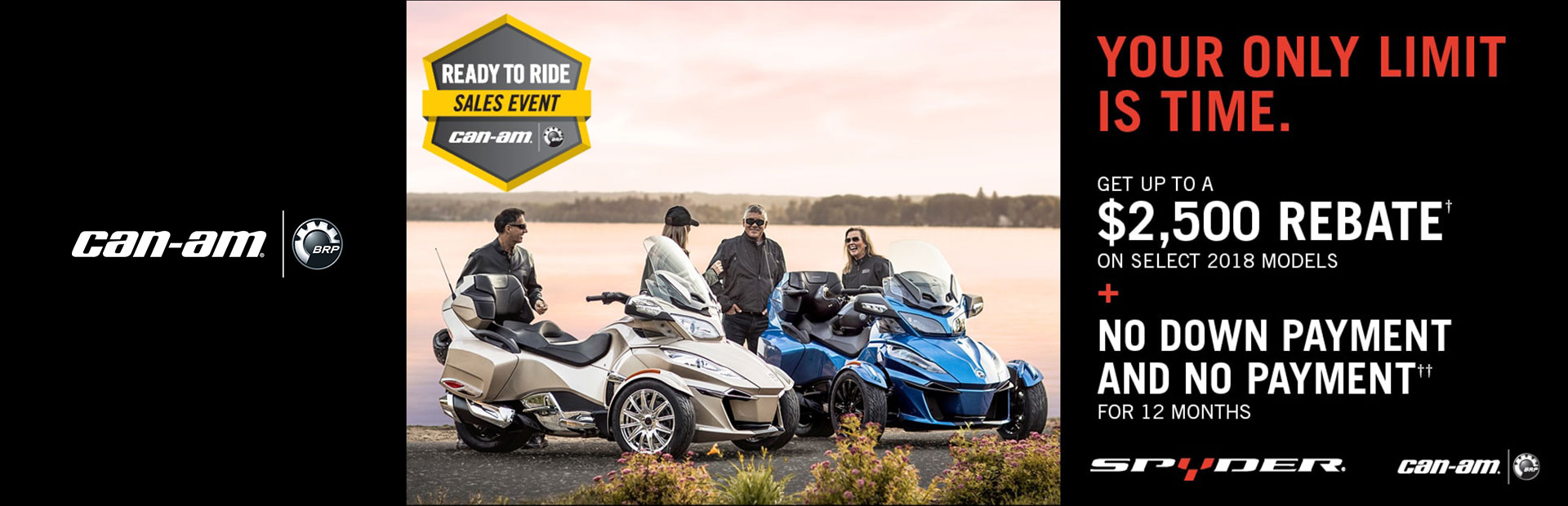 Can-Am: Ready to Ride Sales Event (Spyder)