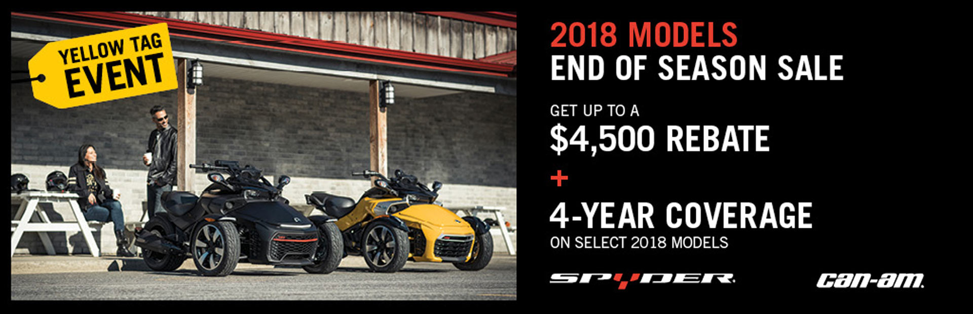 Can-Am: Yellow Tag Event - Spyder