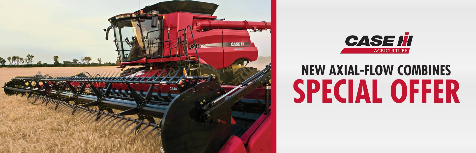 Case IH: New Axial-Flow Combines Special Offer