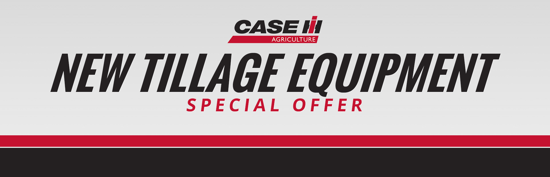 Case IH: New Tillage Equipment Special Offer