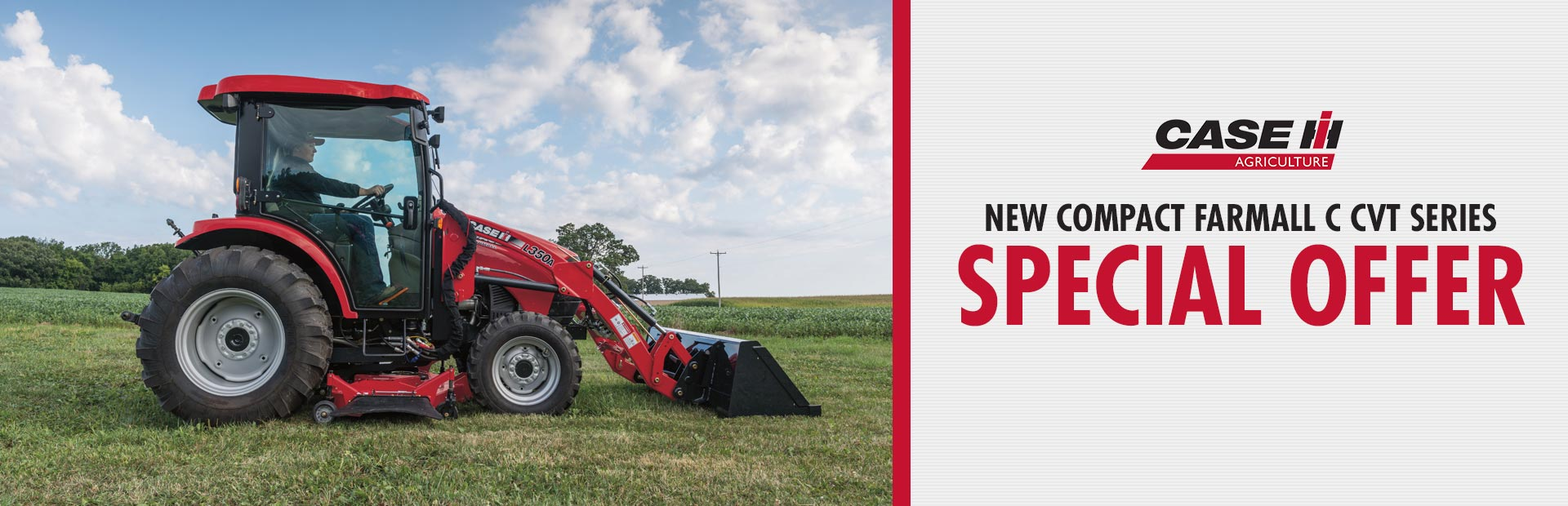 Case IH: New Compact Farmall C CVT Series Special Offer