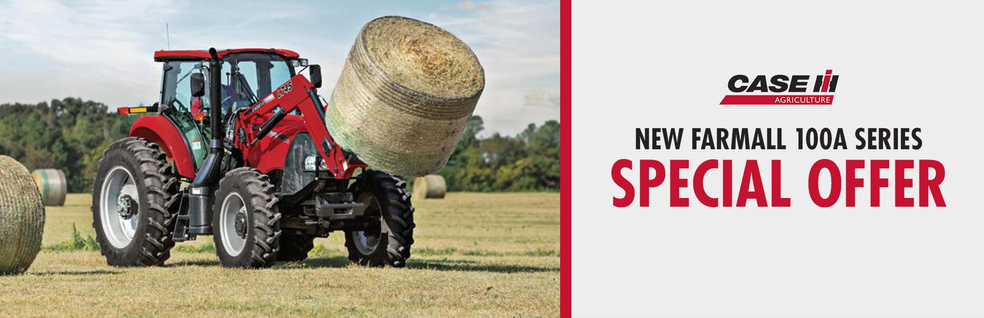 Case IH: New Farmall 100A Series Special Offer
