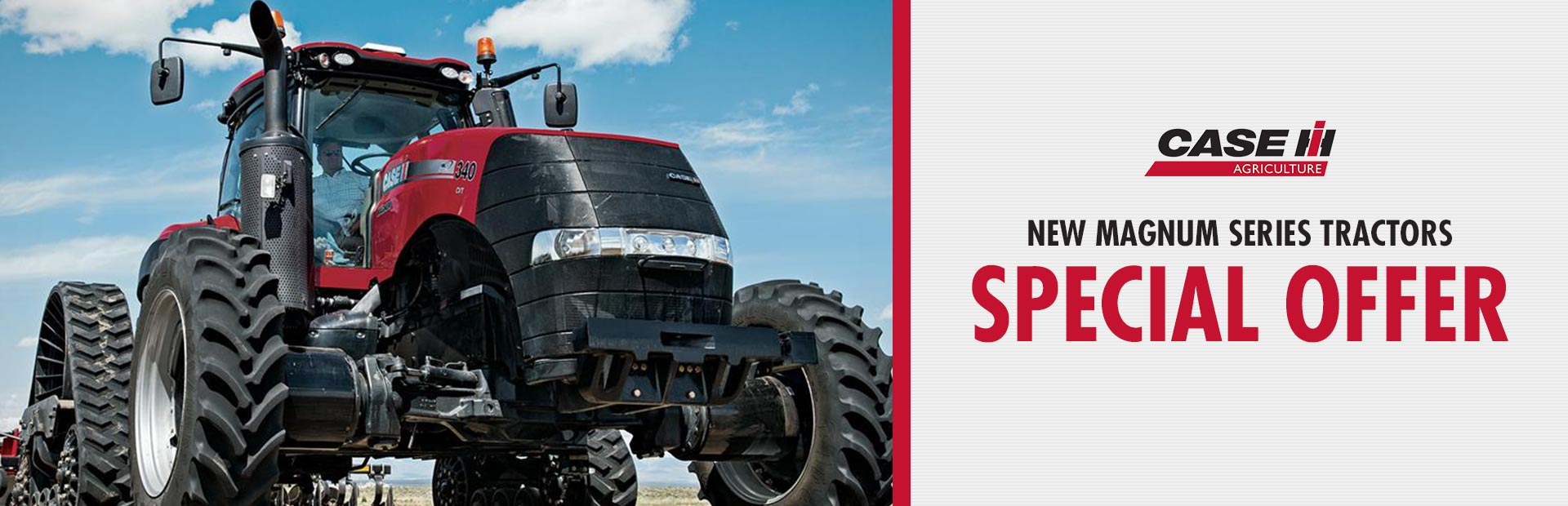 Case IH: New Magnum Series Tractors Special Offer