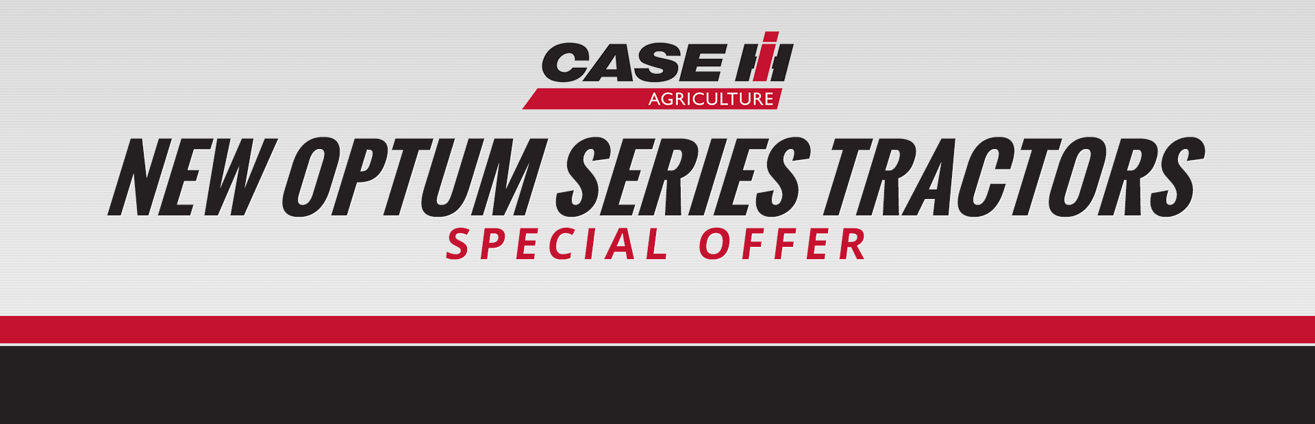Case IH: New Optum Series Tractors Special Offer