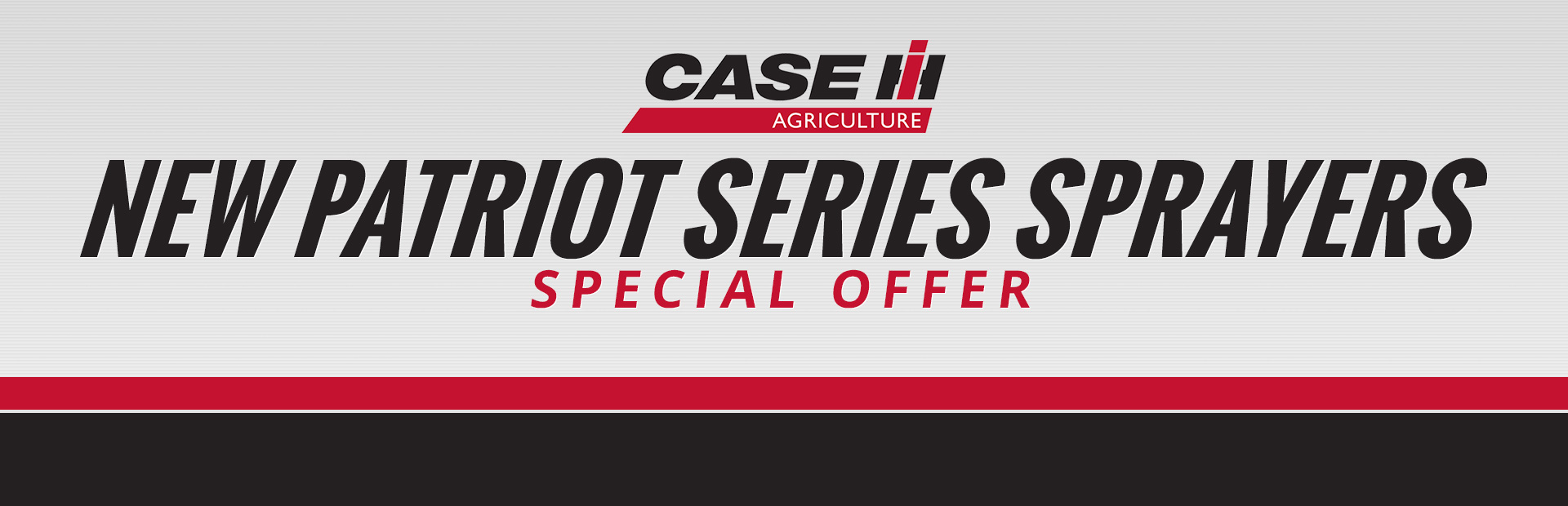 Case IH: New Patriot Series Sprayers Special Offer