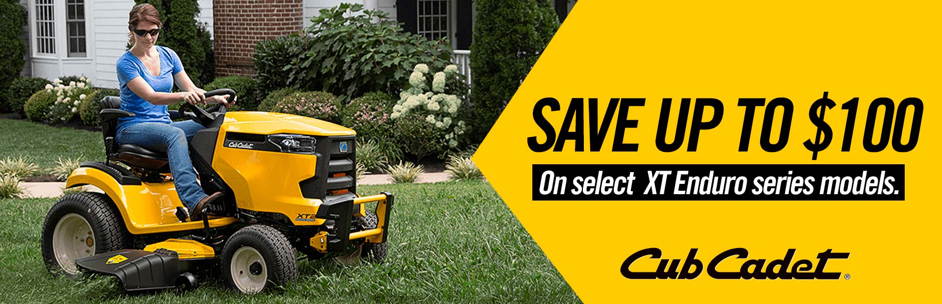 Cub Cadet: SAVE UP TO $100 ON SELECT XT ENDURO SERIES MODELS