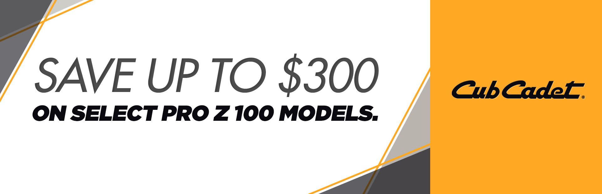 Cub Cadet: Save up to $300 on Select PRO Z 100 Models