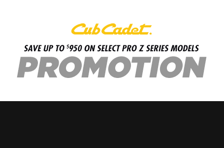 SAVE UP TO $950 ON SELECT PRO Z SERIES MODELS