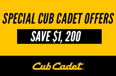 SPECIAL CUB CADET OFFERS - SAVE $1,200