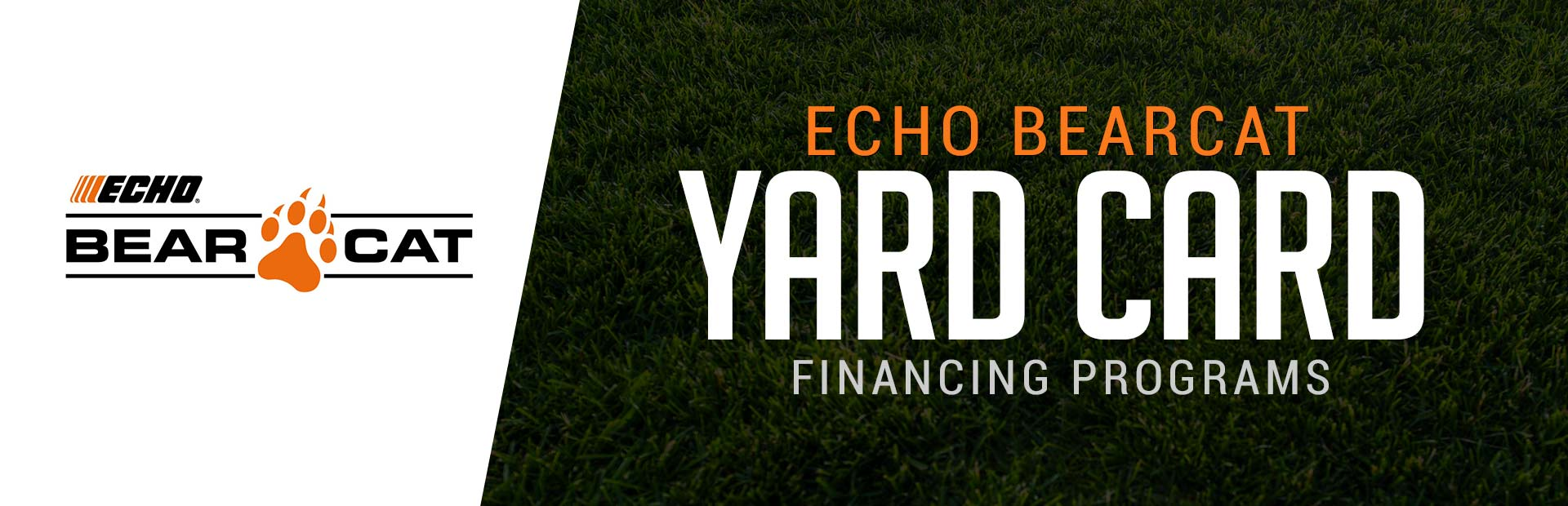 ECHO: ECHO Bearcat – Yard Card Financing Programs