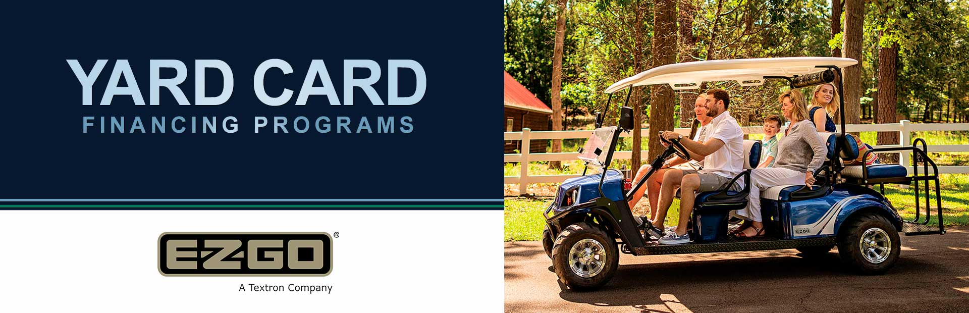 E-Z-GO: EZ-GO – Yard Card Financing Programs