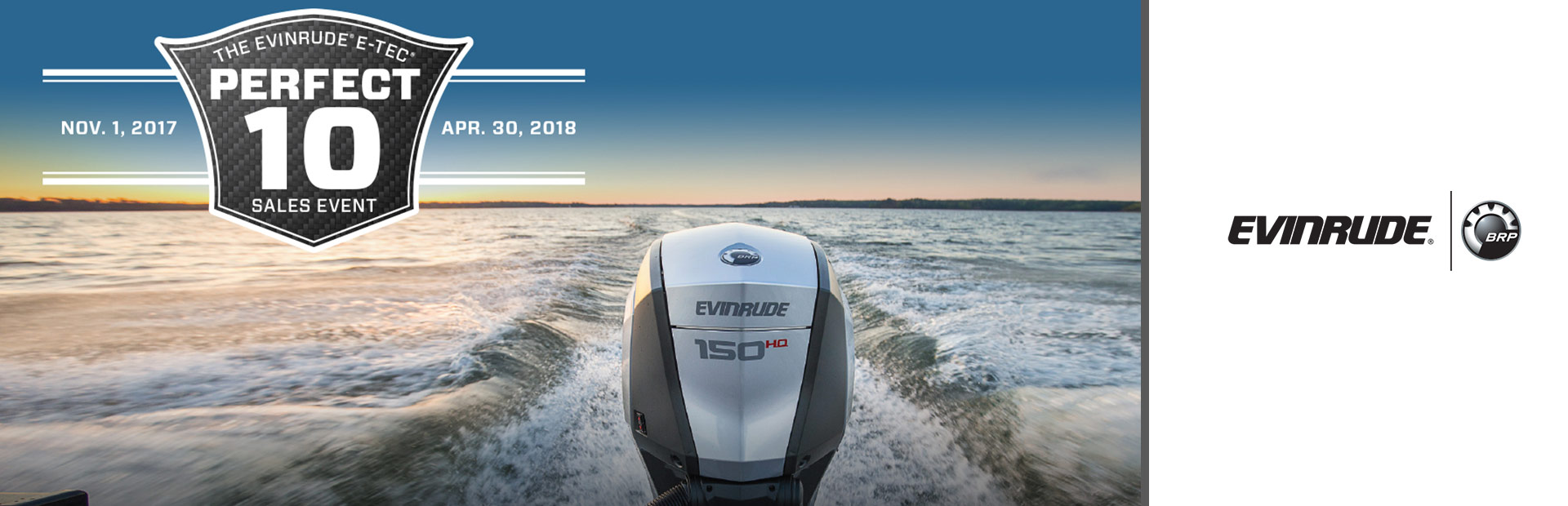 Evinrude: The Evinrude® E-TEC® Perfect 10 Sales Event