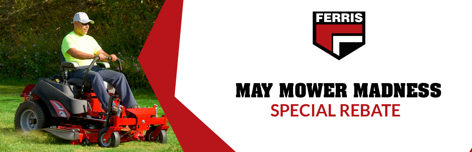 Ferris: May Mower Madness Special Rebate