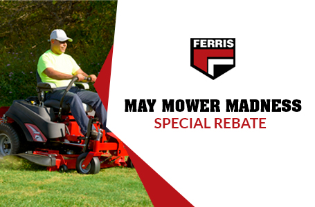 May Mower Madness Special Rebate
