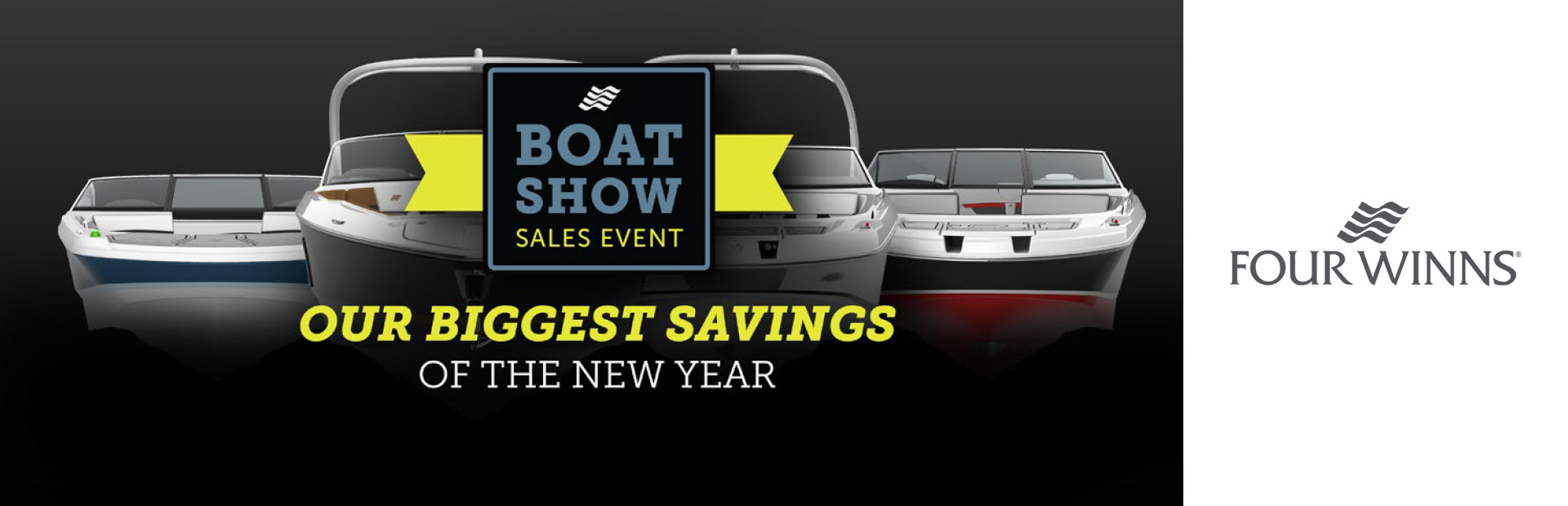 Four Winns: Boat Show Sales Event