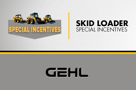 Skid Loader - Special Incentives