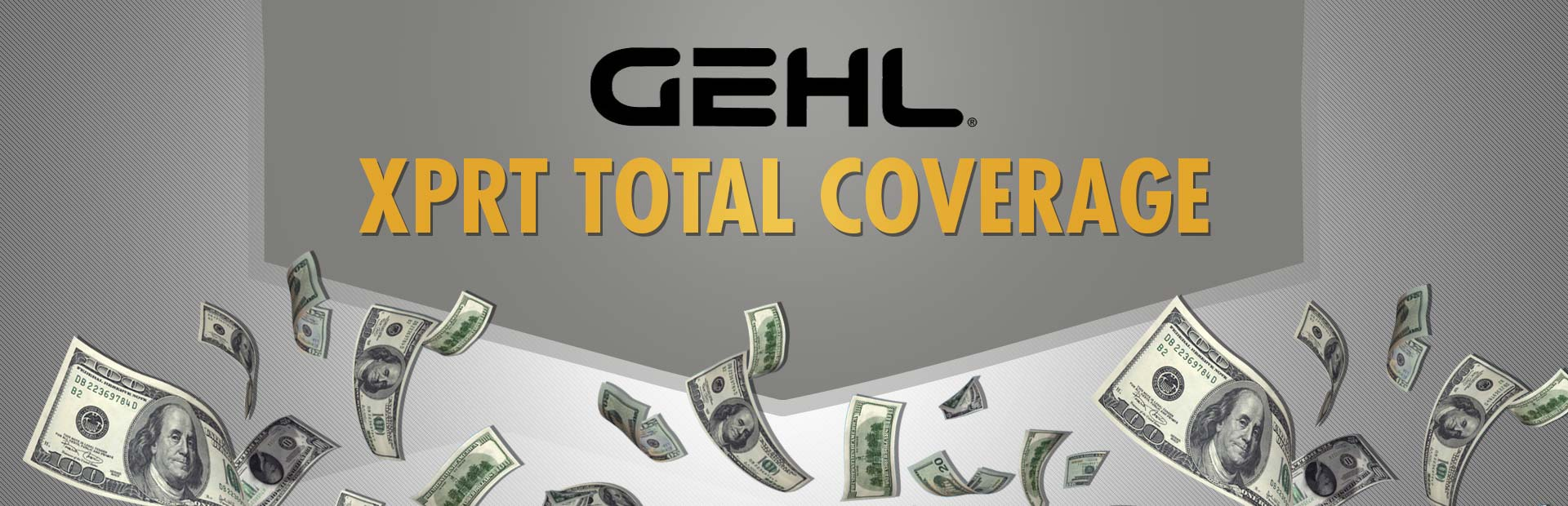 Gehl: XPRT Total Coverage