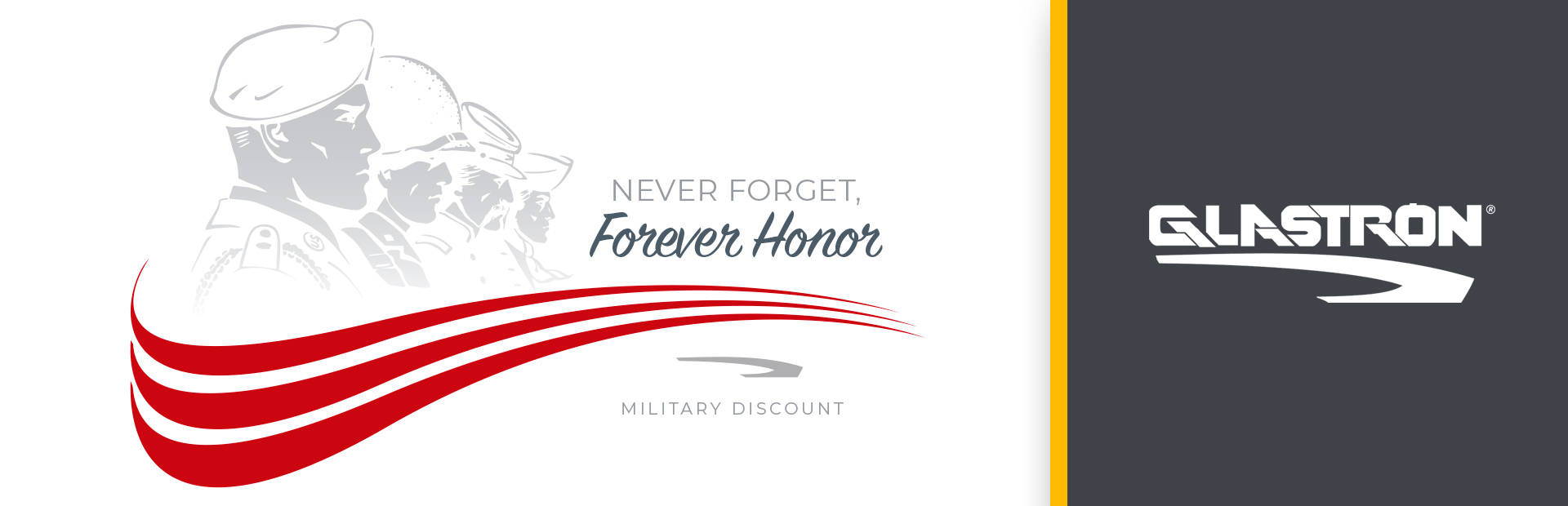 Glastron: Never Forget, Forever Honor Military Discount