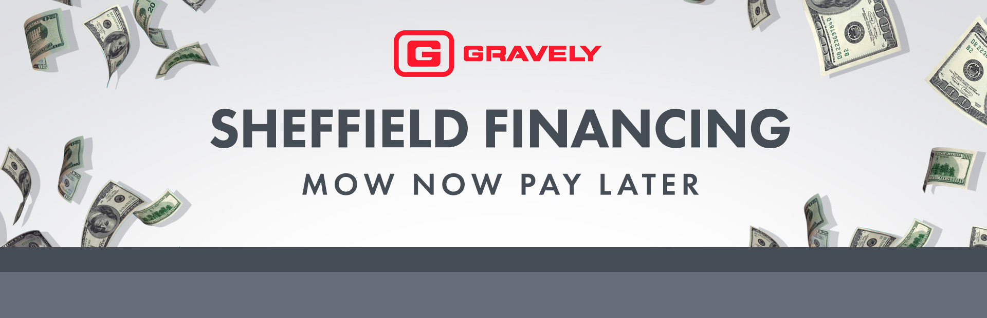 Gravely: Sheffield Financing Offers