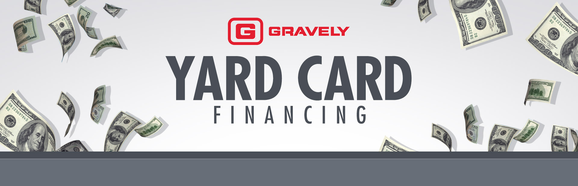 Gravely: Yard Card Financing