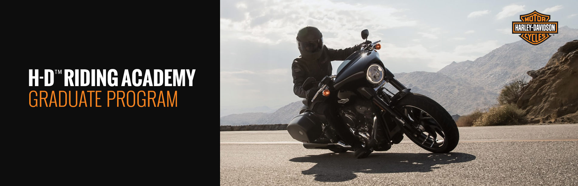 Harley-Davidson®: H-D™ Riding Academy Graduate Program
