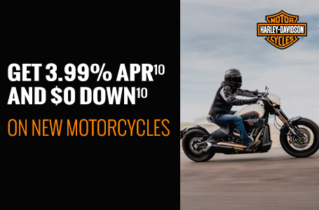 GET 3.99% APR AND $0 DOWN ON NEW MOTORCYCLES