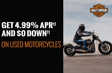 GET 4.99% APR AND $0 DOWN ON USED MOTORCYCLES