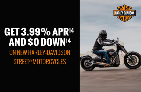 GET 3.99% APR & $0 DOWN ON NEW STREET MOTORCYCLES