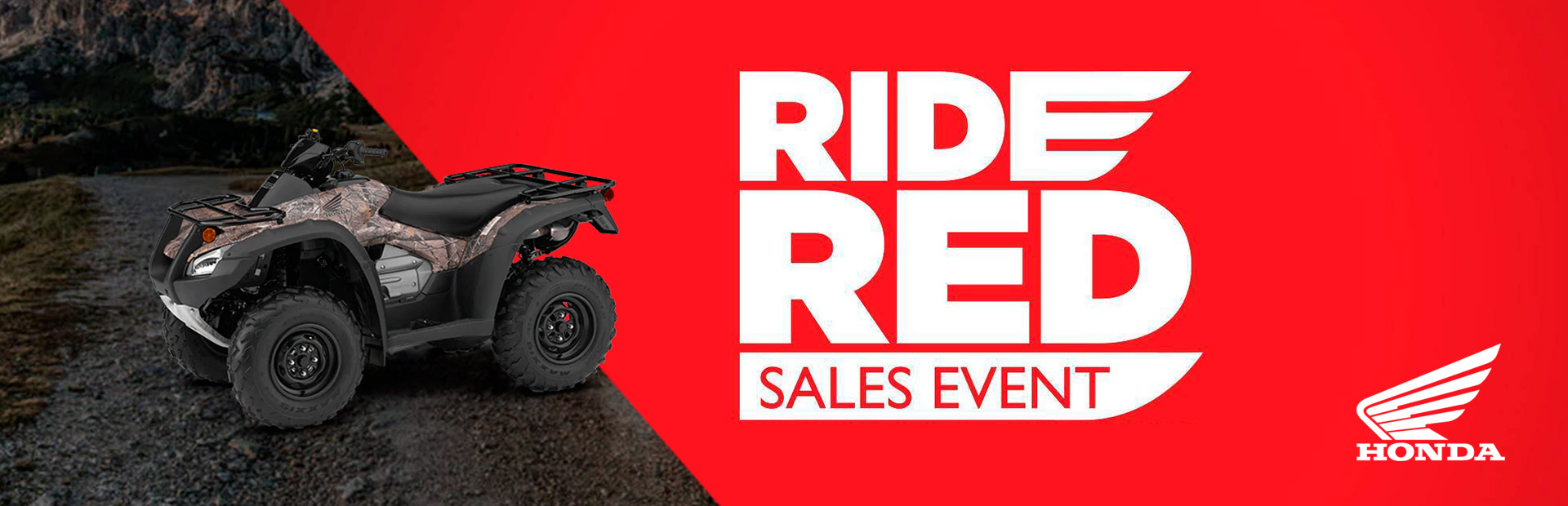 Honda: Ride Red Sales Event - ATV/SXS