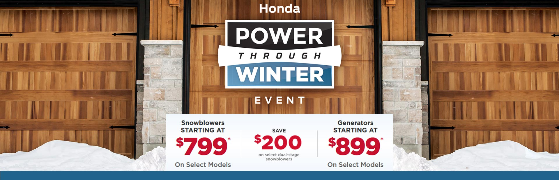 Honda Power Equipment: Power Through Winter Event