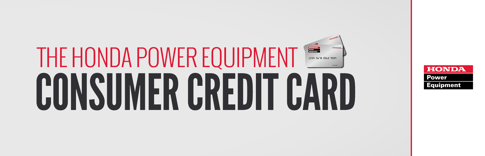 Honda Power Equipment: The Honda Power Equipment Consumer Credit Card