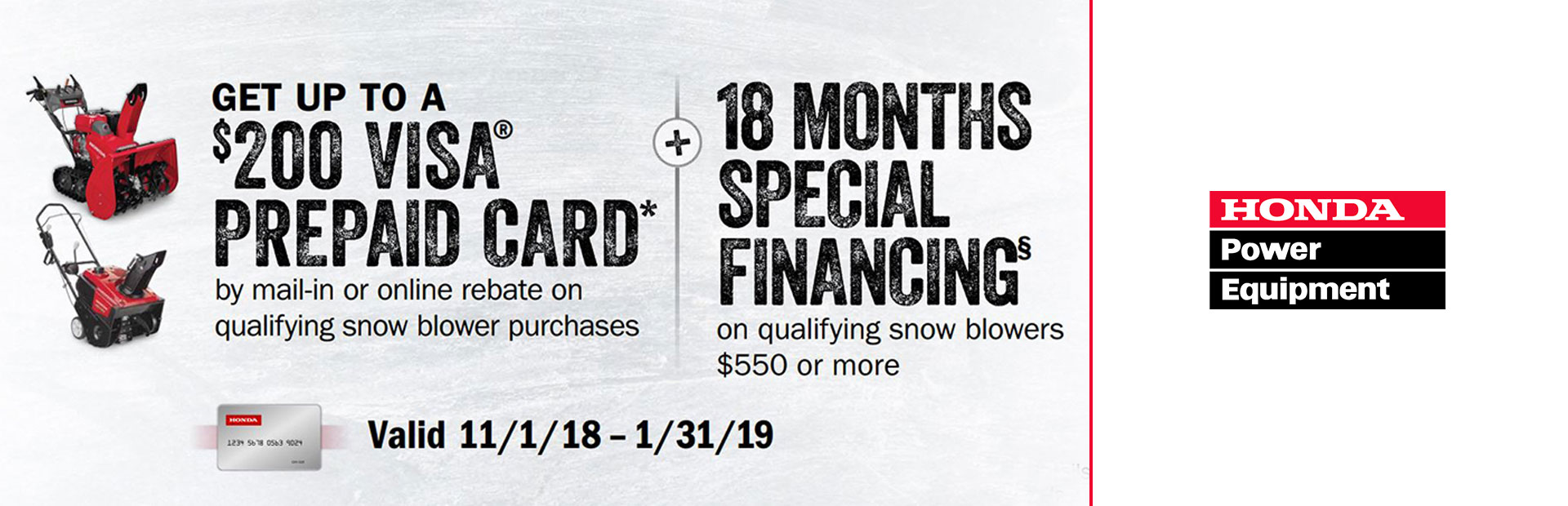 Honda Power Equipment: 18 Month Financing, Plus up to $200 Visa Prepaid
