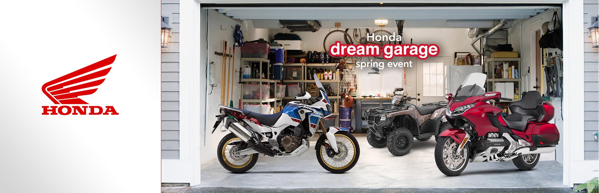 Honda: Dream Garage Spring Event - ATV/SXS
