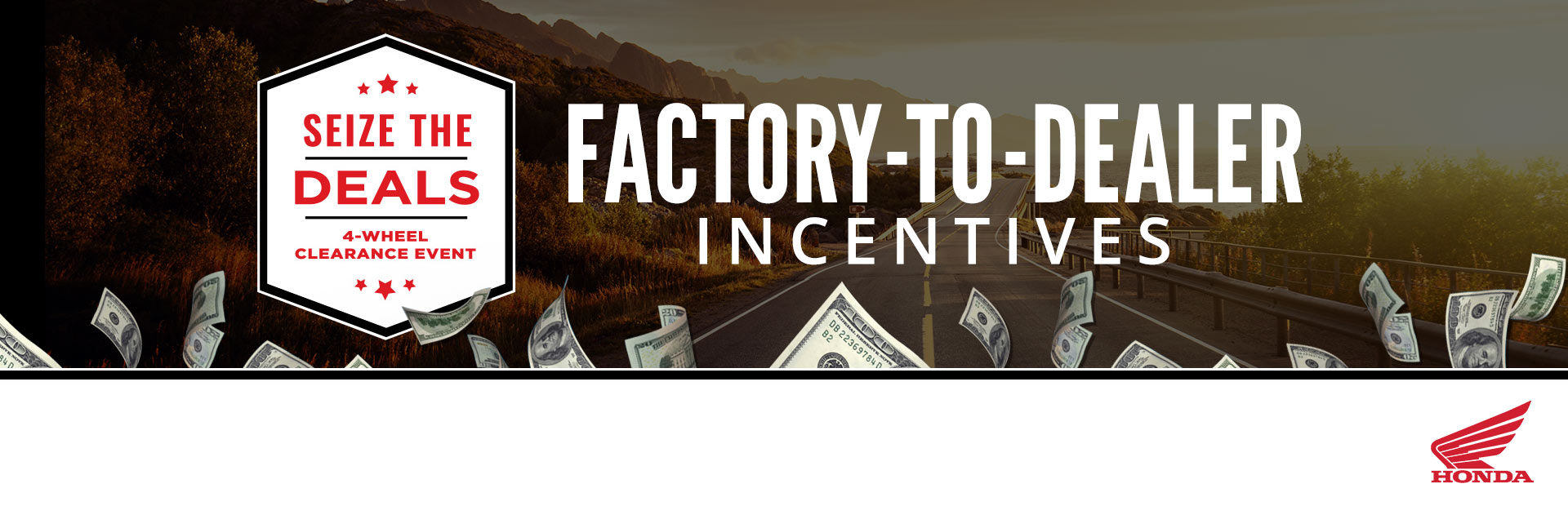 Honda: Factory-To-Dealer Incentives