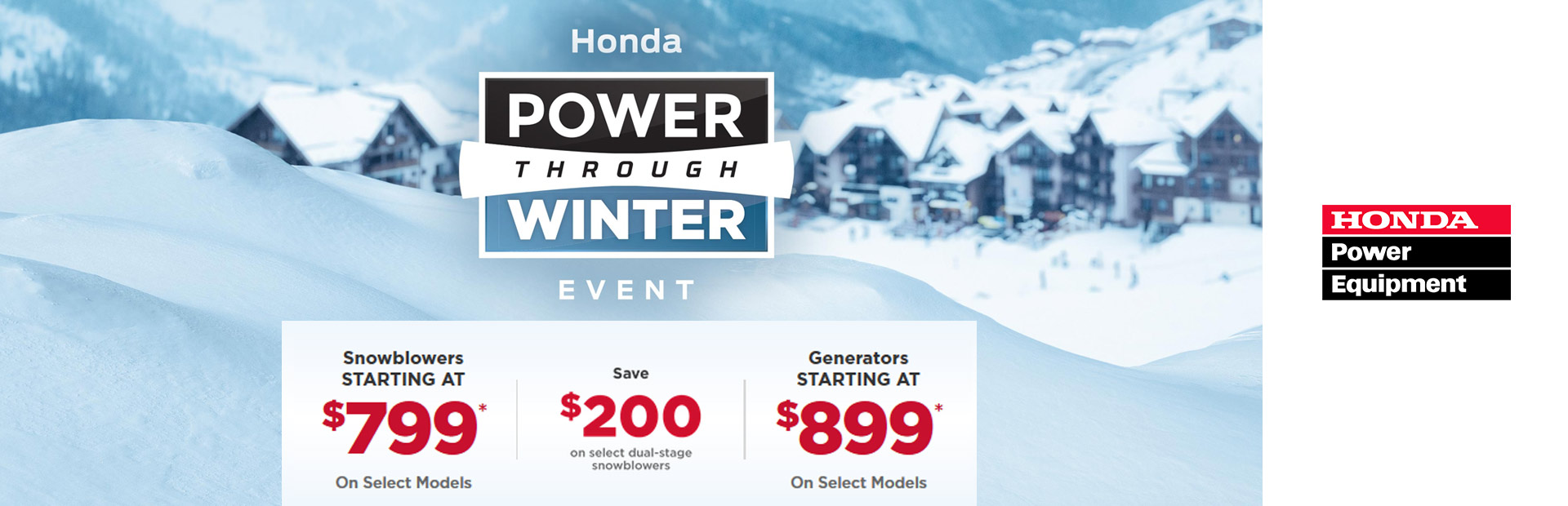 Honda Power Equipment: Honda Power Through Winter Event