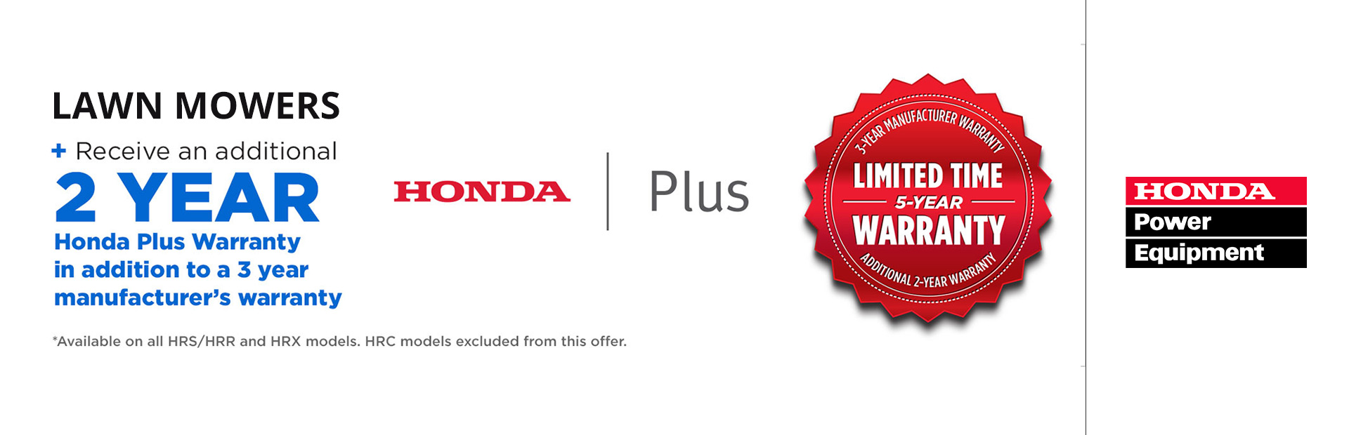 Honda Power Equipment: Lawnmower Extended Warranty Offer