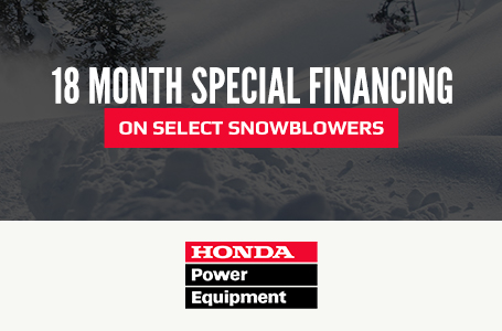 18 Month Special Financing on Select Snowblowers