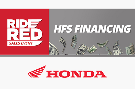 Ride Red Sales Event: HFS Financing