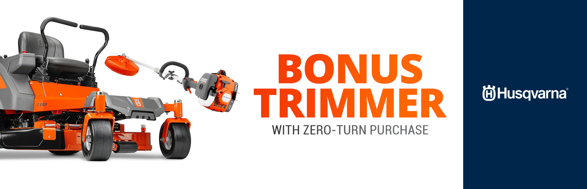 Husqvarna: Bonus Trimmer With Zero-Turn Purchase