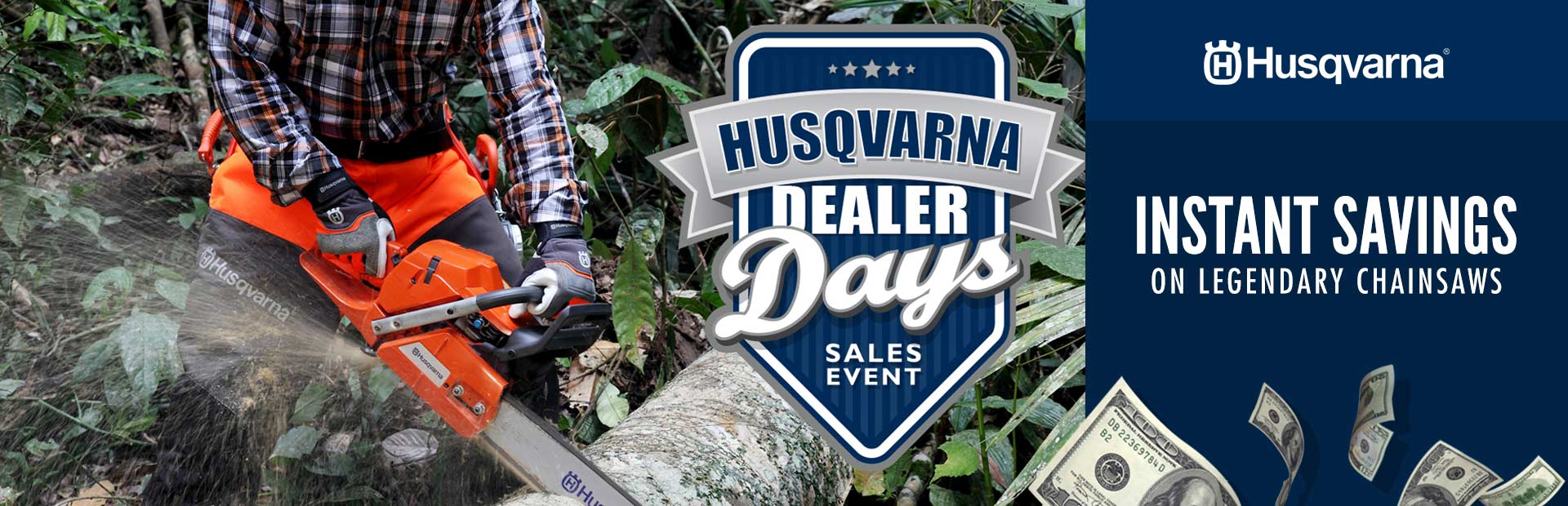Husqvarna: Instant Savings on Legendary Chainsaws