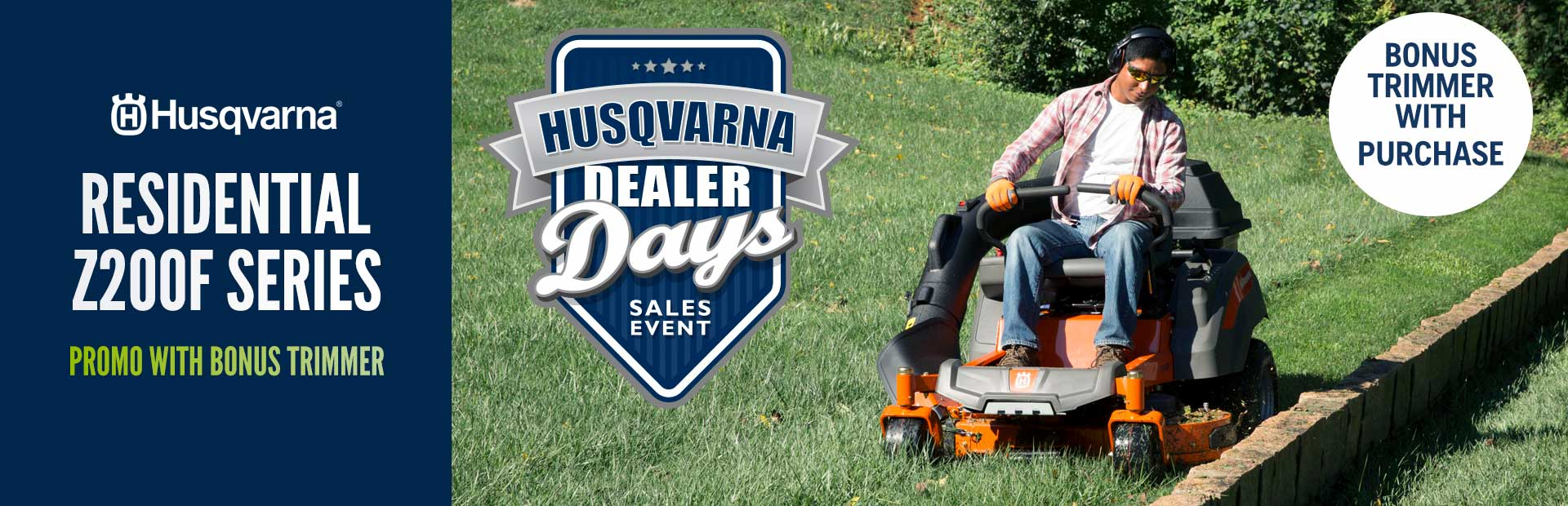Husqvarna: Residential Z200F Series Promo with Bonus Trimmer